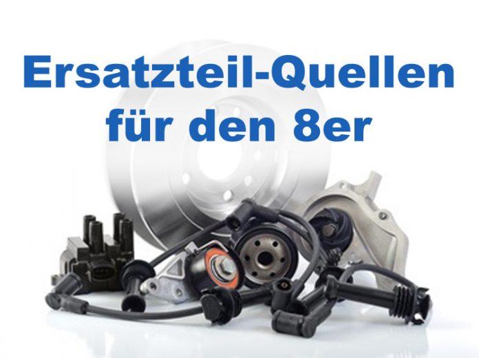 Ersatzteile-Quellen für den 8er BMW E31