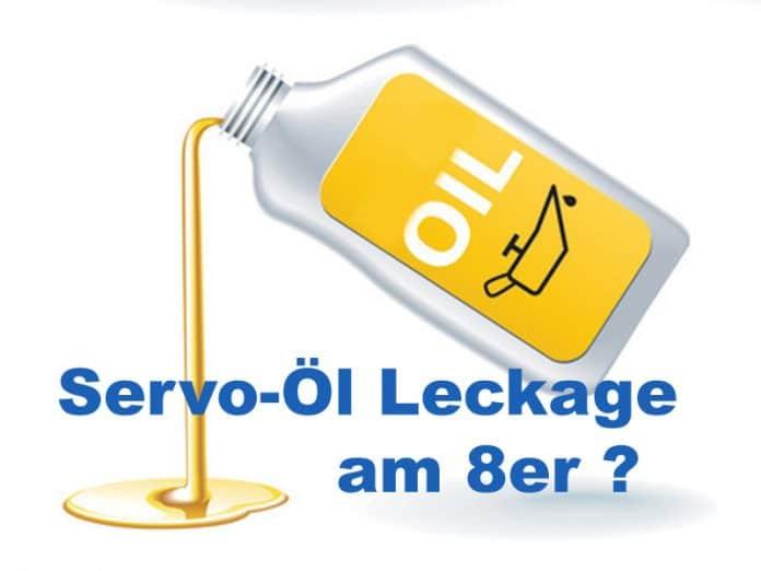 Servo-Öl unterm 8er? Wenn's zu viel ist ...